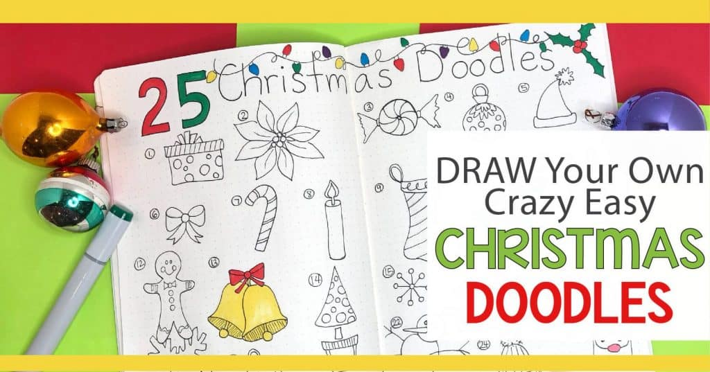 25 Christmas Doodles to use for your advent calendar doodles. Count down the 25 Days of Christmas in your bullet journal using these fun and super easy Christmas doodles. A free step-by-step PDF that will help teach you how to draw 6 easy Christmas doodle designs.