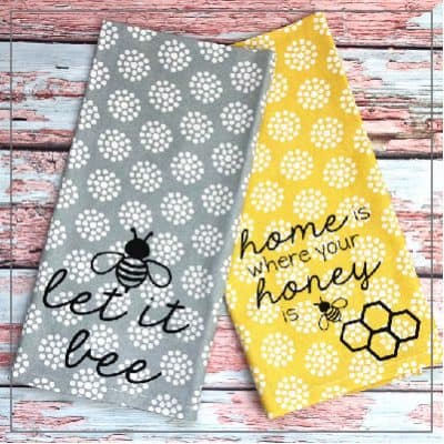 Let it Bee Tea Towel with Heat Transfer Vinyl