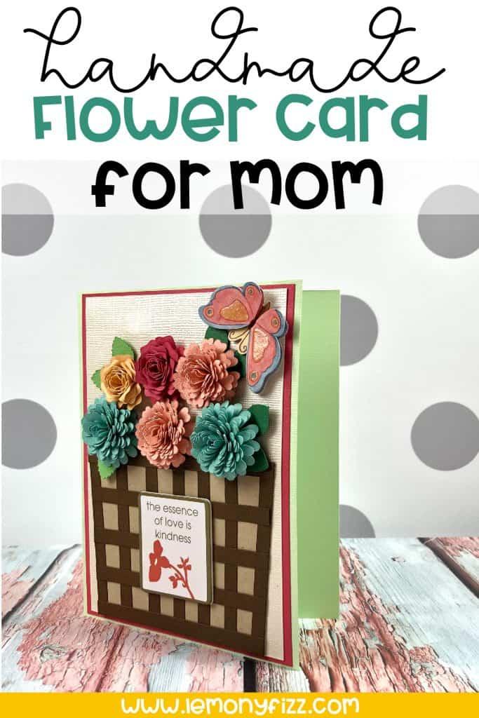 Handmade Flower Card for Mom or Spring Celebrations