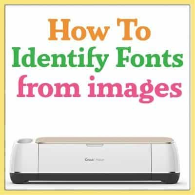 How to Identify Fonts Using an Image for Your Cricut Craft Projects