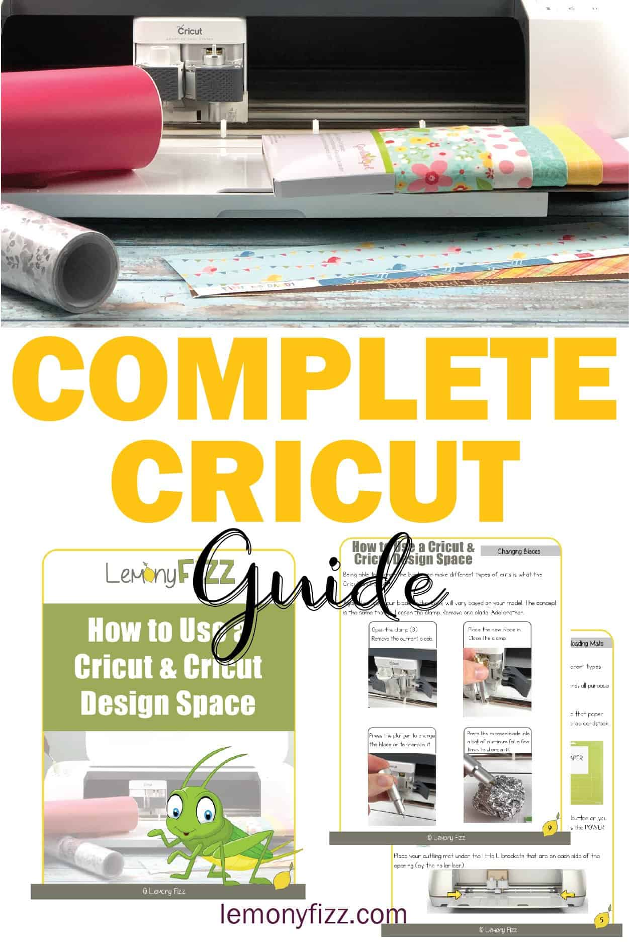 The Complete Cricut Guide