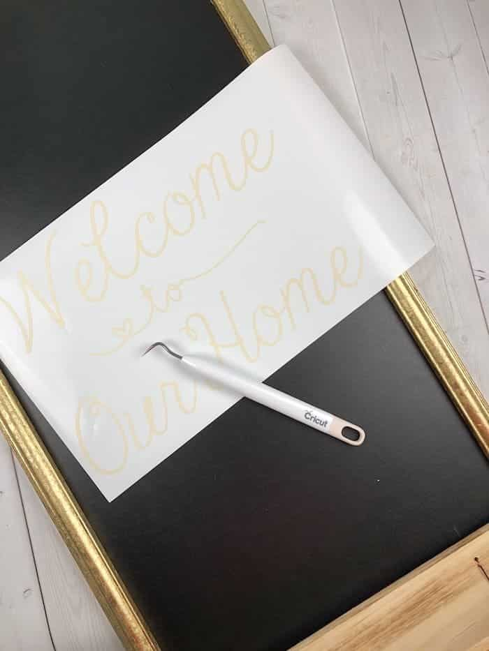 welcome to our home Cricut vinyl sign