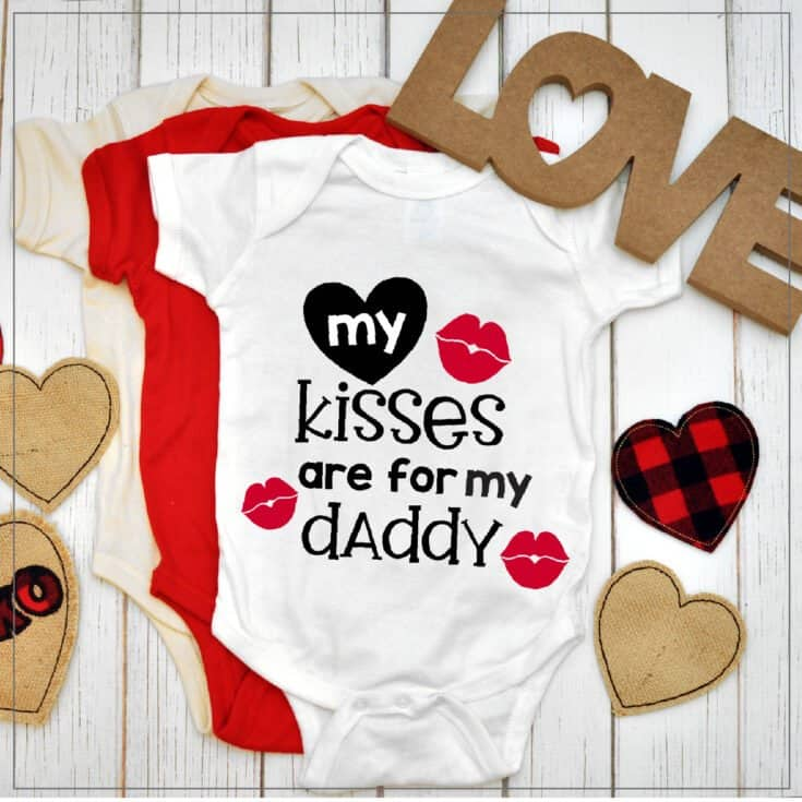 My Kisses are for my Daddy
