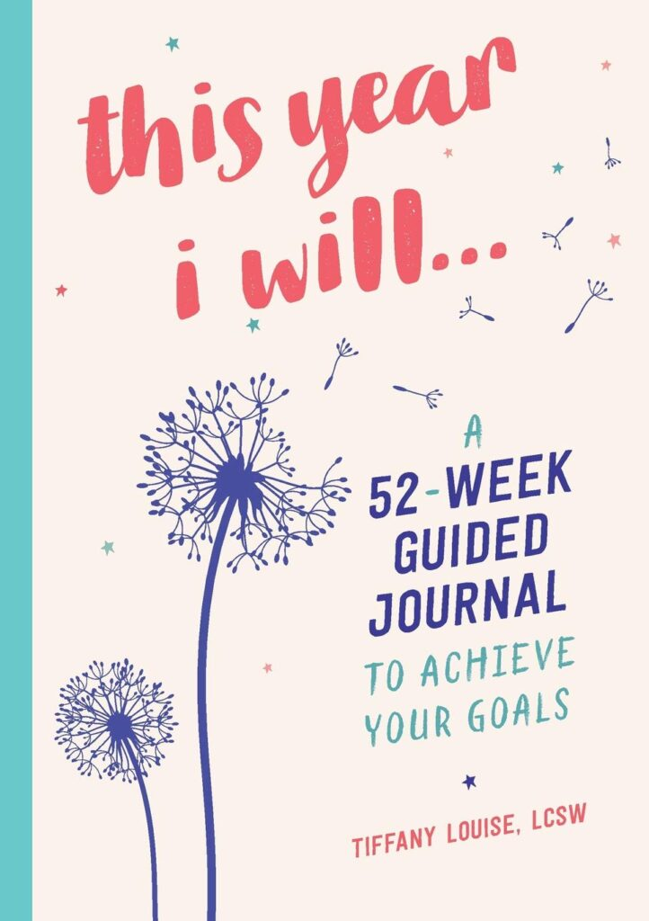 this year I will 52 week guided journal