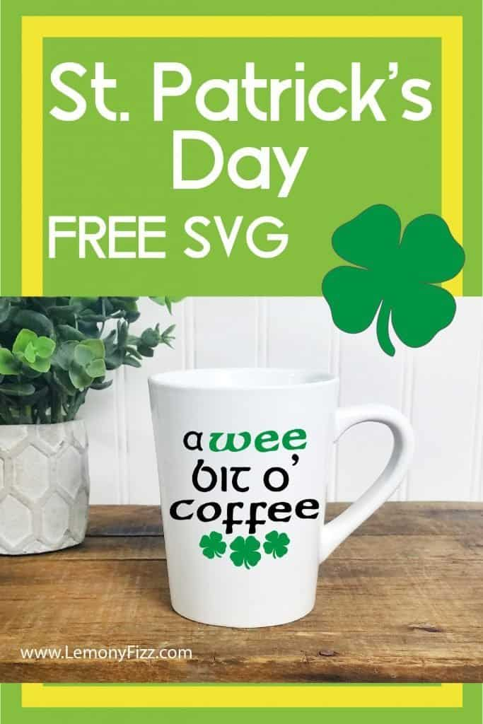 "Get this free coffee cup decal for your St. Patrick's Day celebration (or after celebration). Craft a vinyl decal that says ""A Wee Bit O' Coffee"" and enjoy the holiday. This free coffee SVG file is great for Cricut and Silhouette machines."