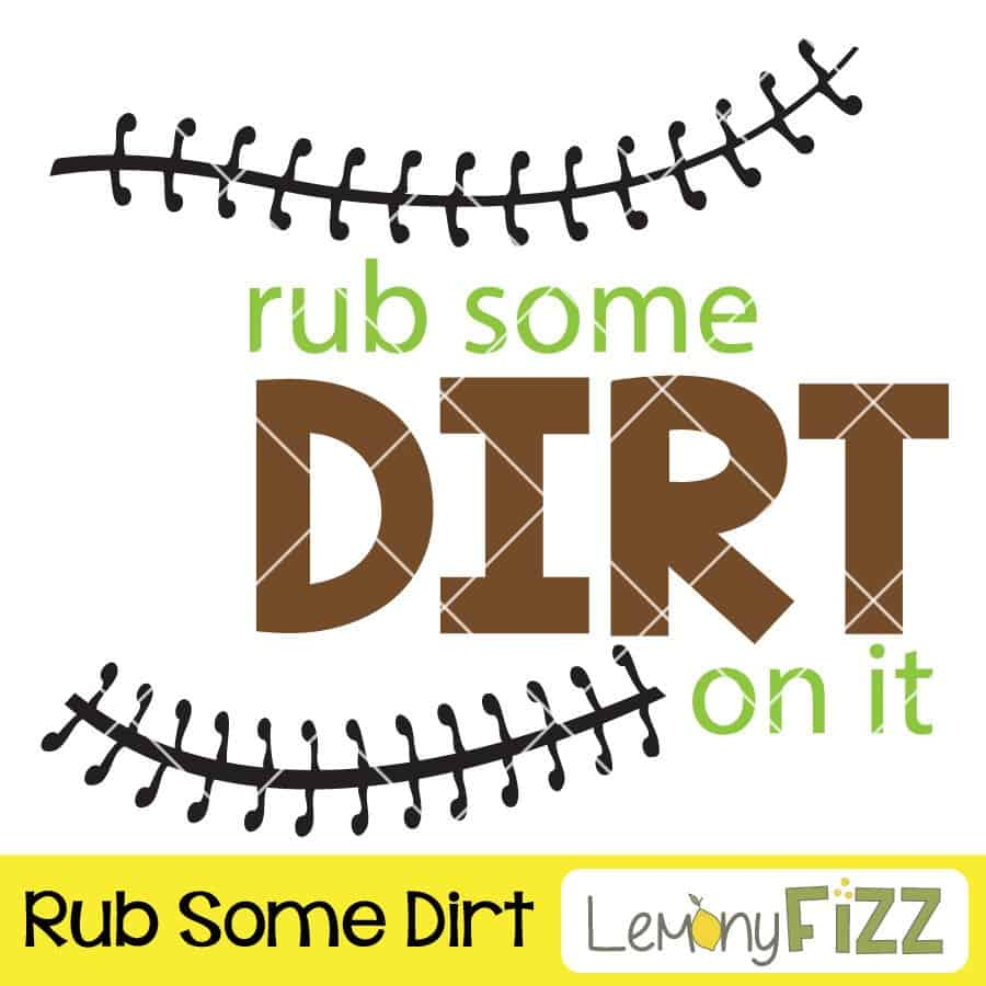 Rub some dirt on it quote.